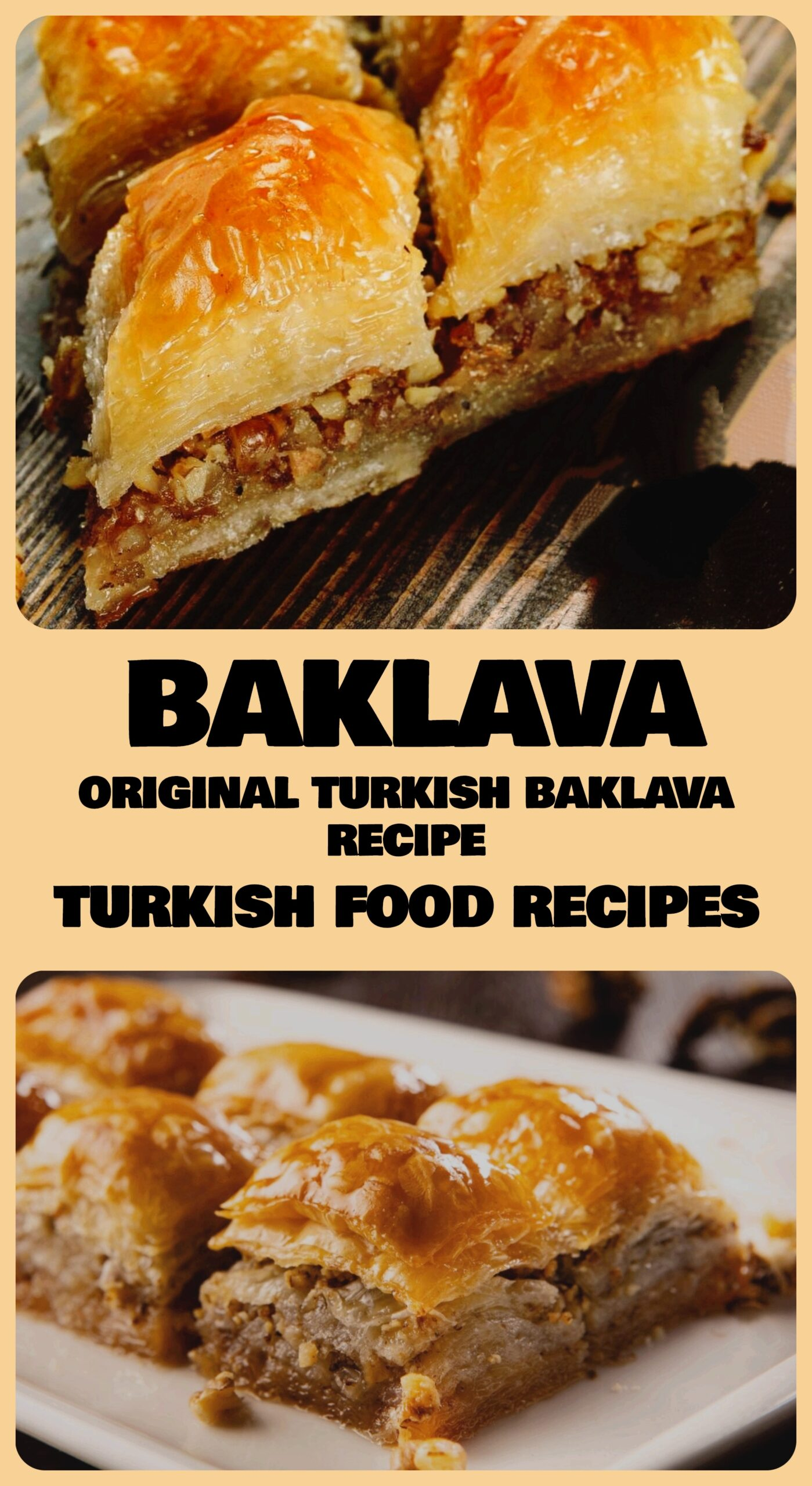 Baklava (Original Turkish Baklava Recipe)