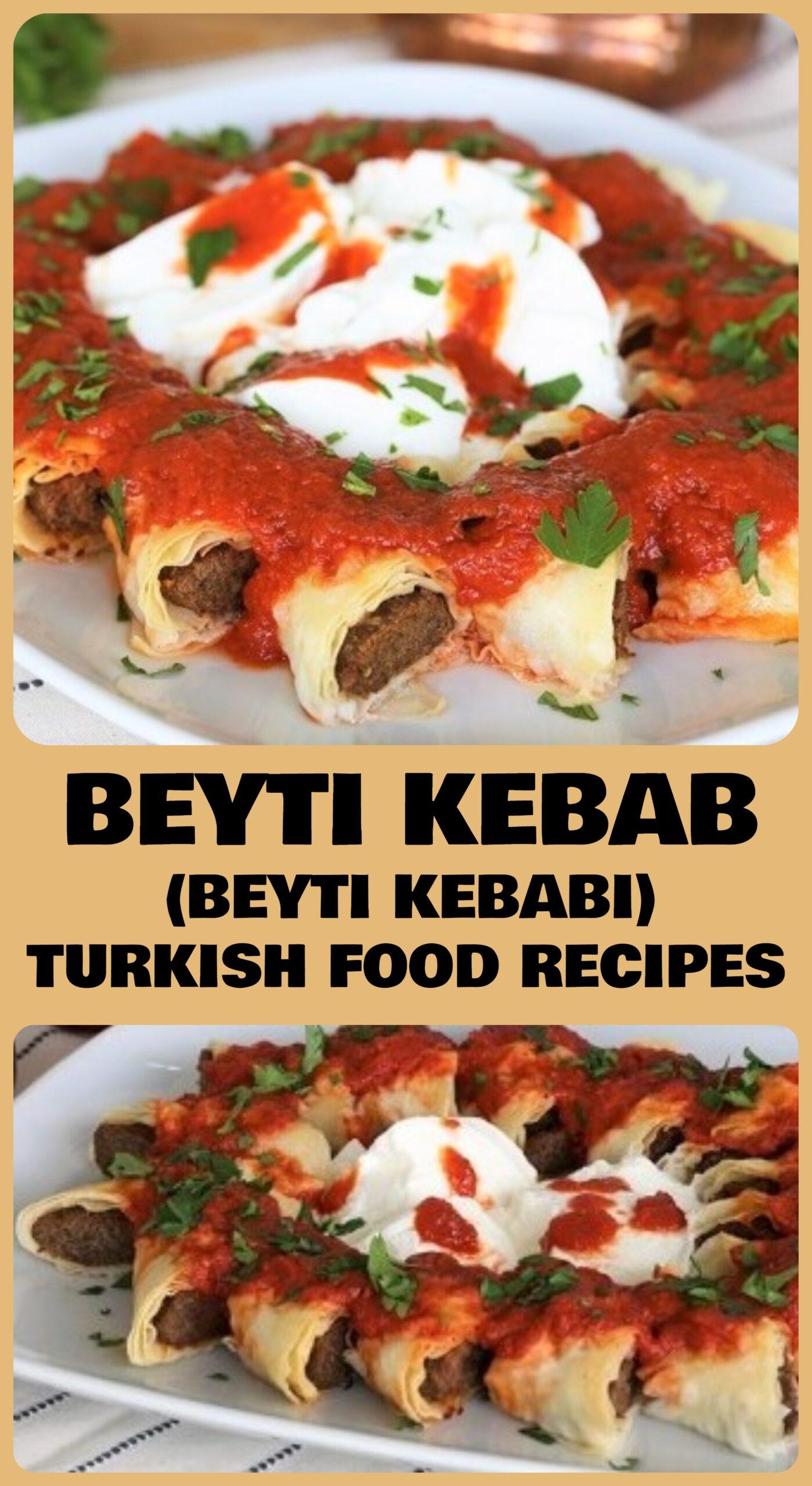Beyti Kebab - Beyti Kebabi Recipe