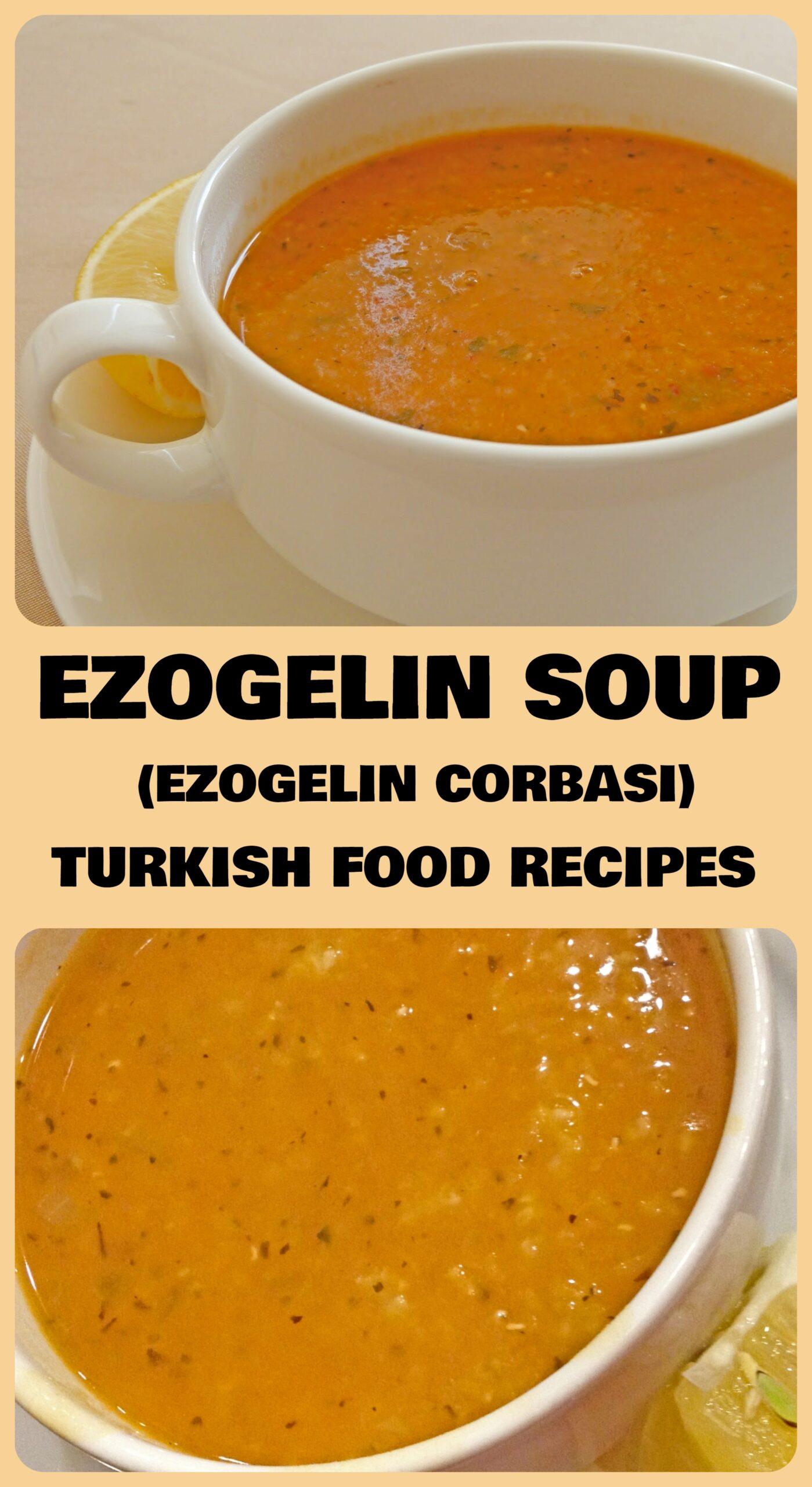 Ezogelin Soup - Ezogelin Corbasi Recipe
