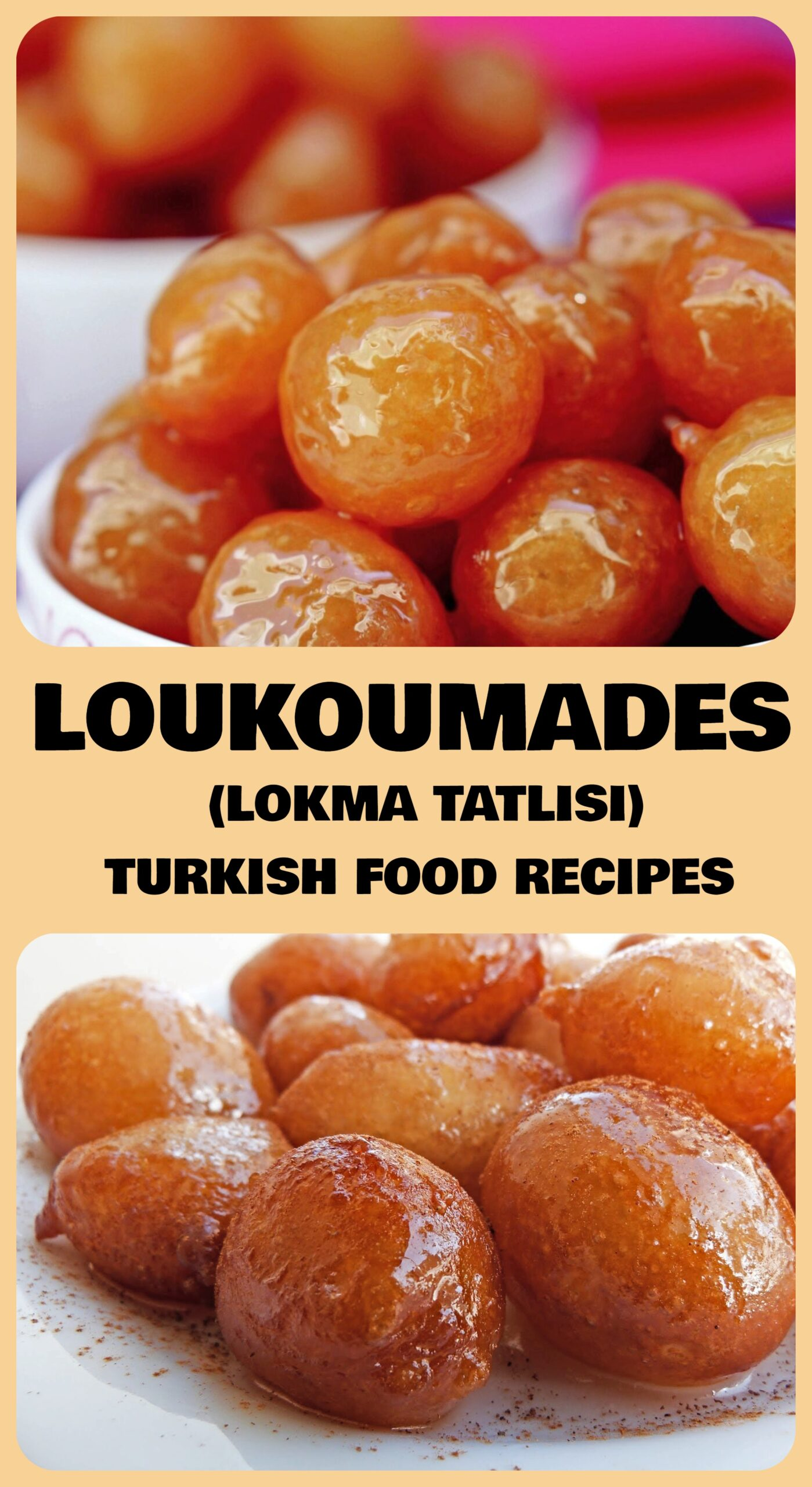 Loukoumades - Lokma Tatlisi Recipe