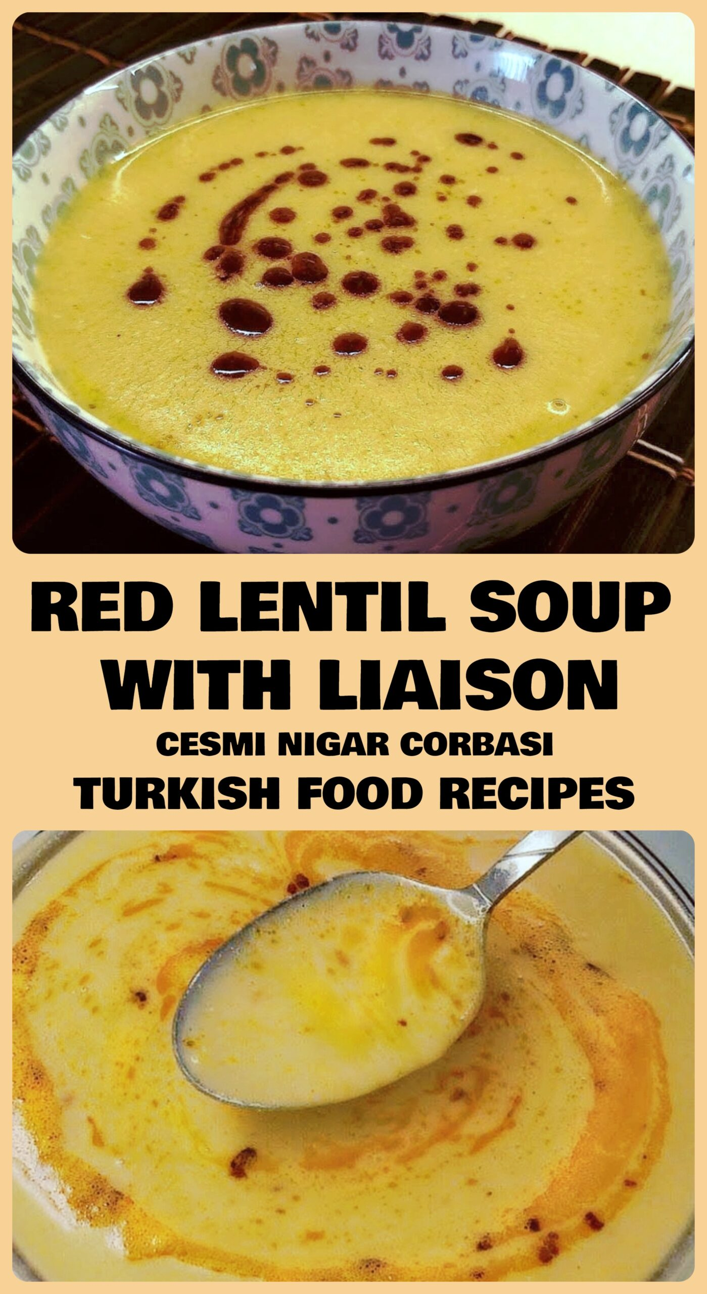 Red Lentil Soup With Liaison - Cesmi Nigar Corbasi Recipe
