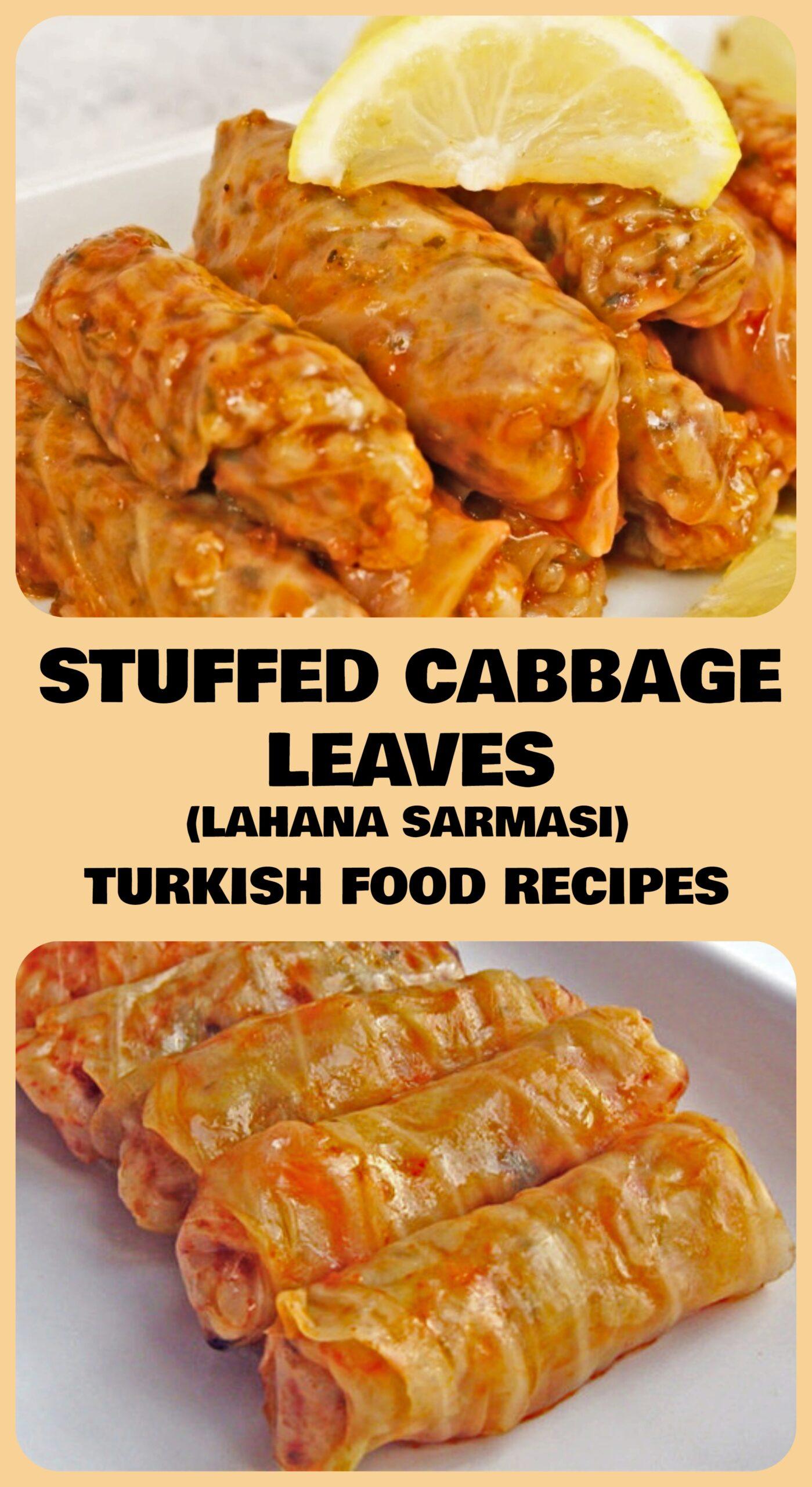 Stuffed Cabbage Leaves - Lahana Sarmasi Recipe
