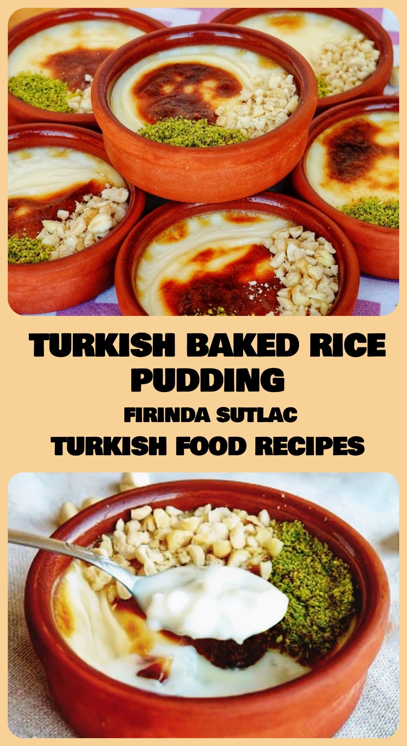 Turkish Baked Rice Pudding - Firinda Sutlac Recipe