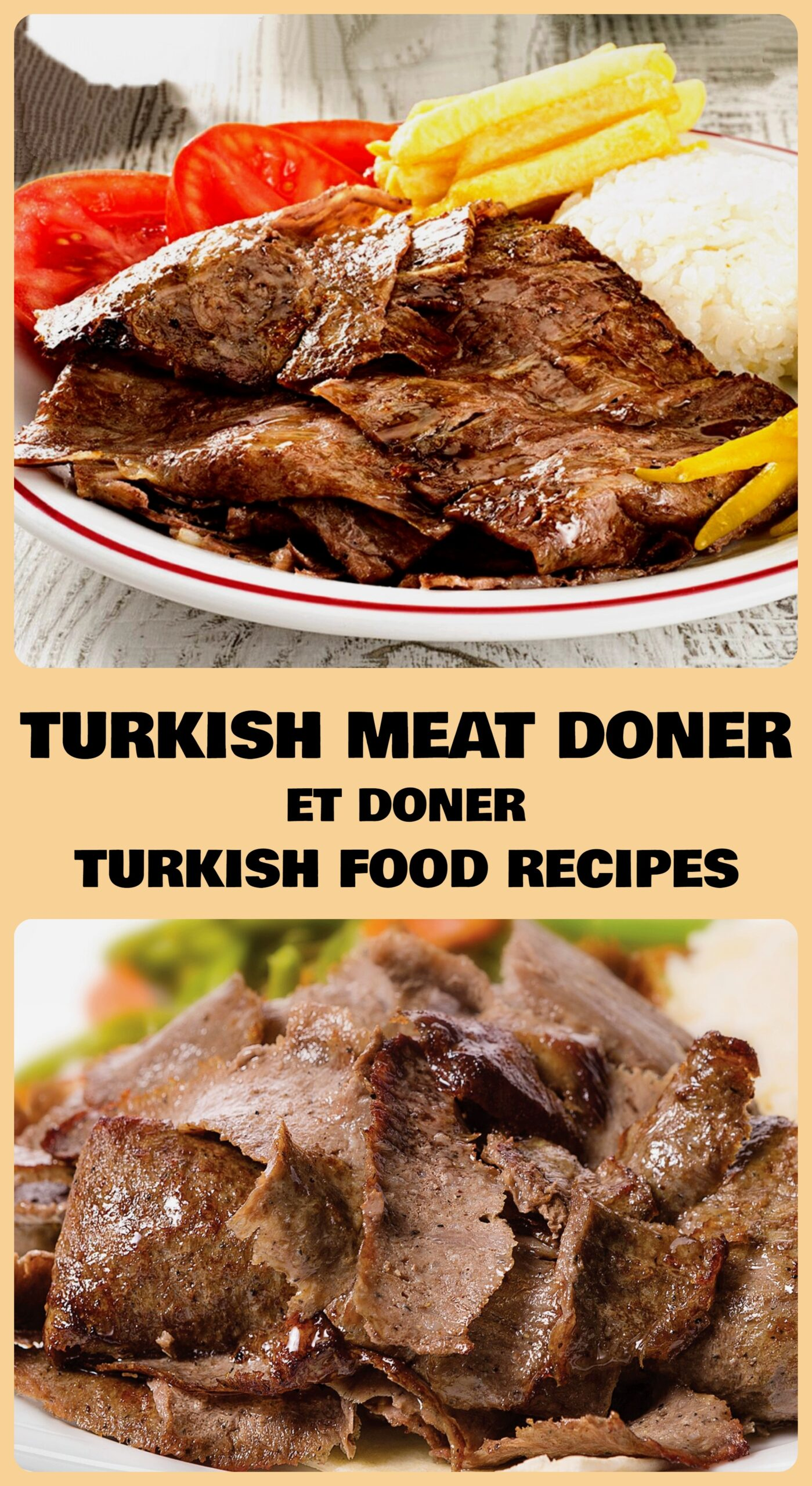 Turkish Meat Doner (Homemade) - Et Doner Recipe