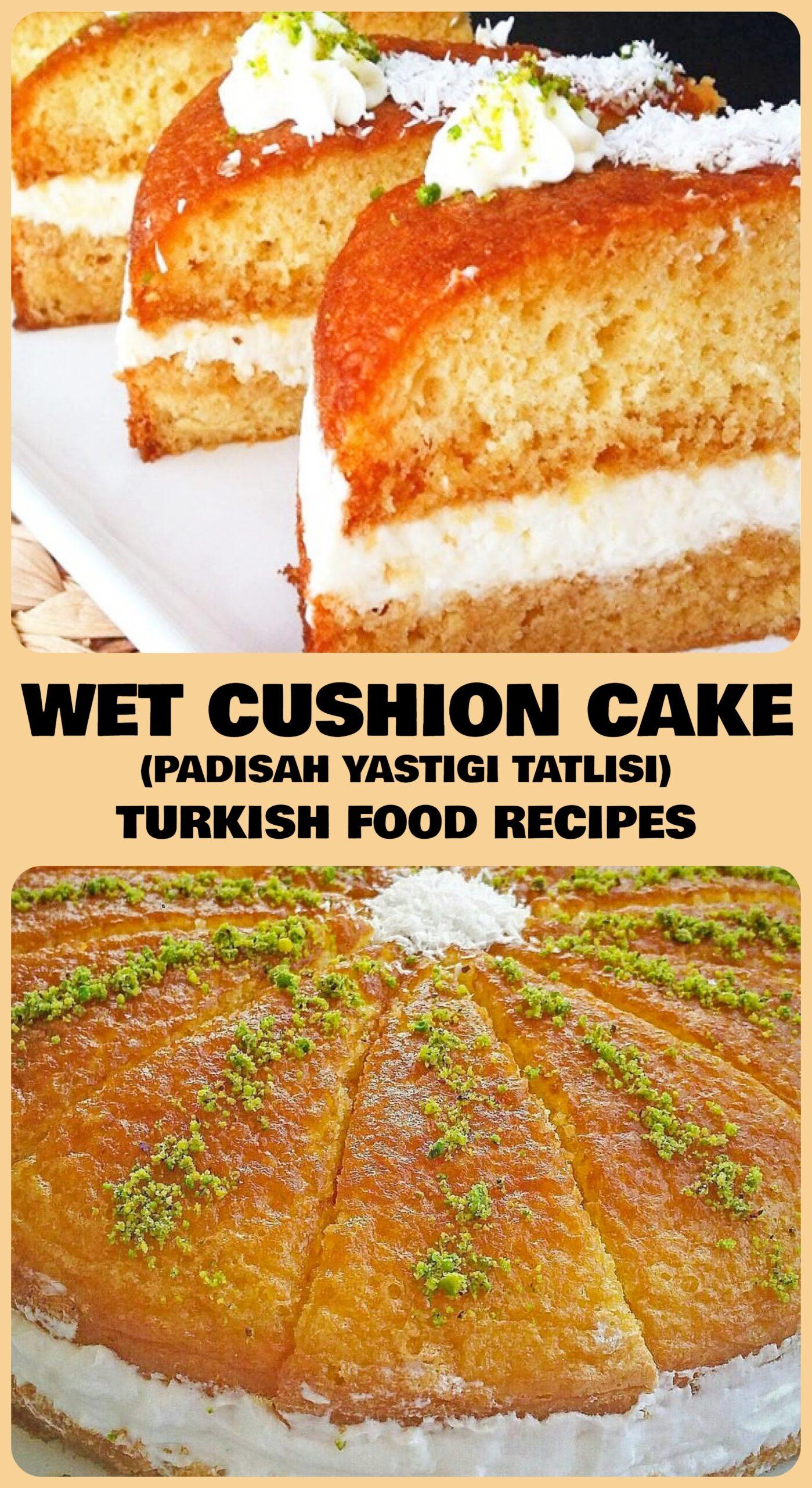 Wet Cushion Cake - Padisah Yastigi Tatlisi Recipe