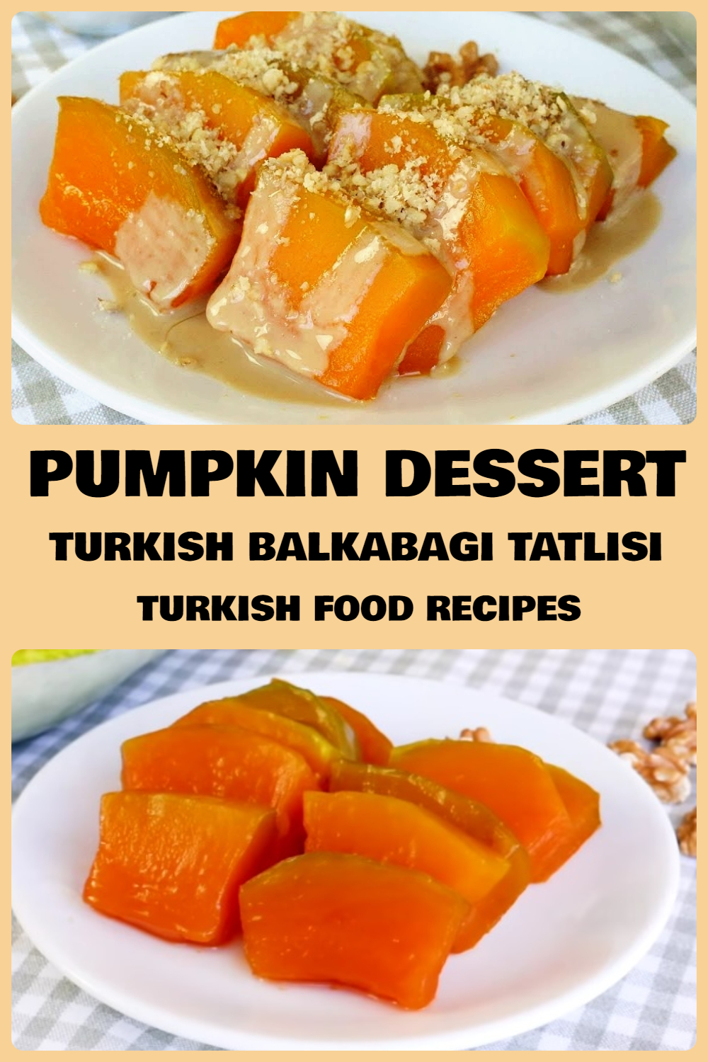 Pumpkin-Dessert-Recipe-Turkish-Kabak-Tatlisi.