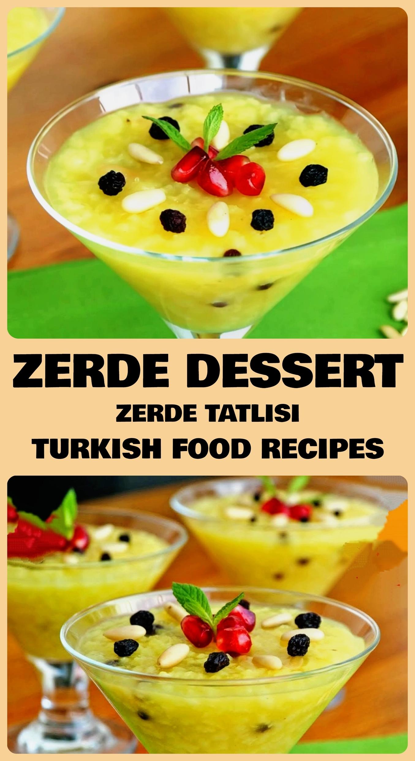Zerde Dessert - Zerde Tatlisi Recipe