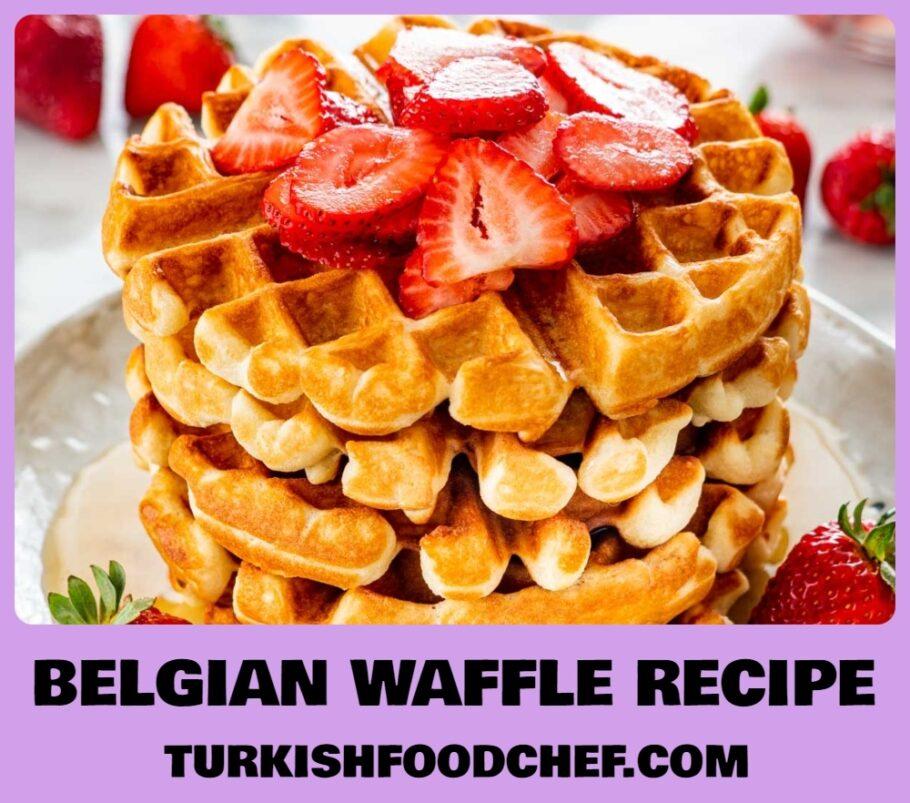 Best Easy Belgian Waffle Recipe